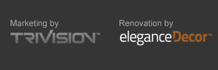 Marketing by TriVision. Renovation by Elegance Decor